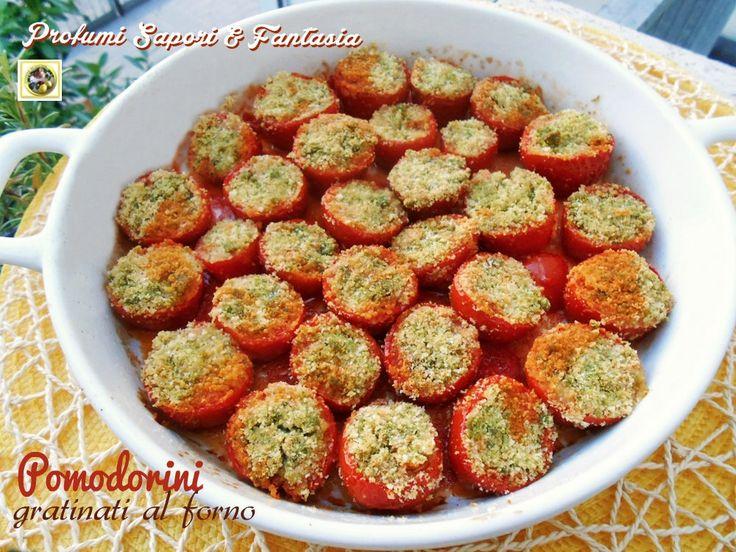 Pomodorini gratinati al forno  Blog Profumi Sapori  Fantasia