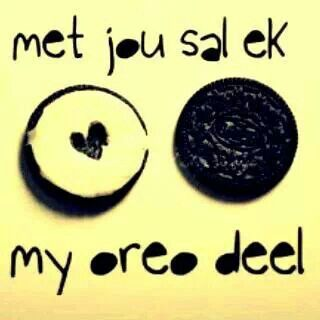 'I'll share my 'Oreo' with you.' Afrikaans.   Wendy Kathleen Rogers