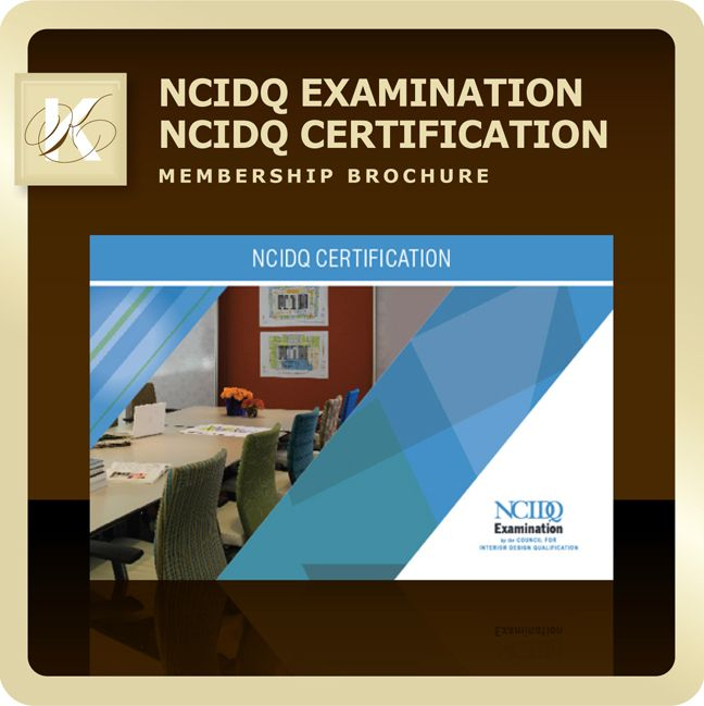 NCIDQ Examination - Membership Brochure