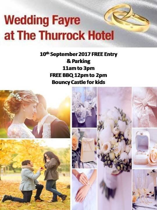 GOT ENGAGED? GETTING MARRIED? YOU NEED TO PUT THIS DATE IN YOUR DIARY... THURROCK WEDDING FAYRE  ...SUNDAY 10TH SEPTEMBER 11AM - 3PM