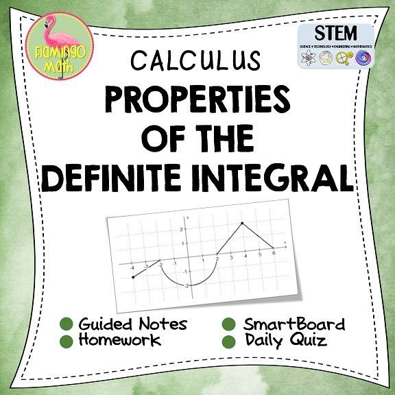 Students will understand and evaluate a definite integral using properties of definite integrals. They will find area under a curve using geometric formulas. Every lesson includes ✎ A set of Guided Student Notes ✎ A daily homework assignment ✎ Four forms of a daily homework quiz or exit ticket ✎ Teachers also have the benefit of a fully-editable SmartBoard®️ Lesson for presentation.