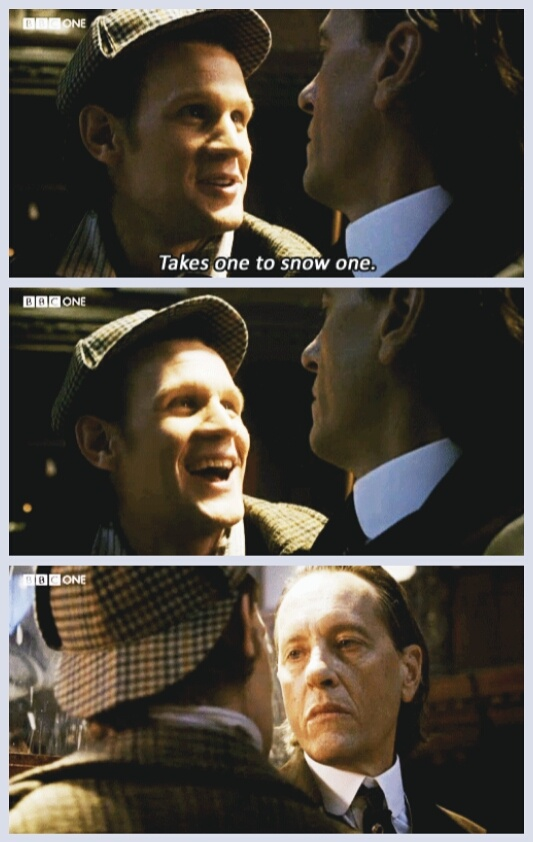 "Doctor Who: ""Takes one to snow one."" The Doctor loves terrible puns. (gif)"