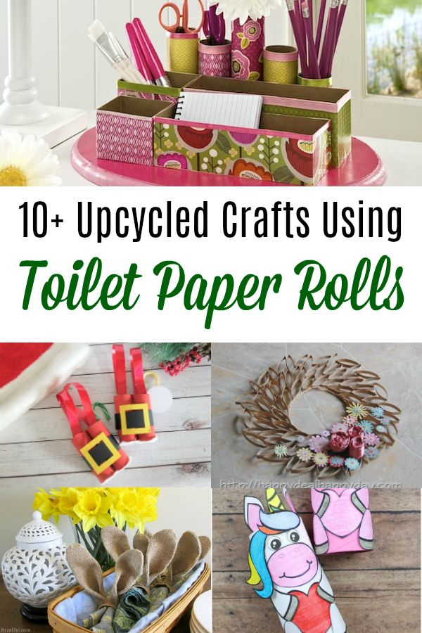 10 Upcycled Crafts Made With Toilet Paper Rolls Upcycled Crafts