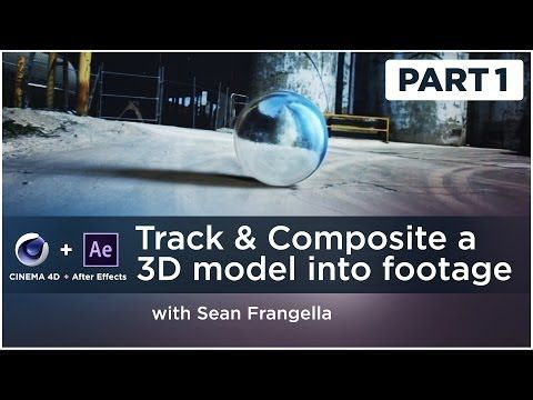 3D Tracking & Compositing Tutorial (After Effects & Cinema 4D) - Sean Frangella - YouTube