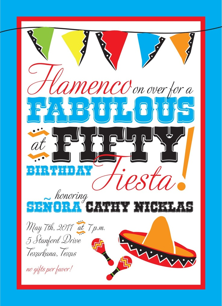 50th Birthday Fiesta Invitation, designed by @Allison j.d.m Craig of www.sylviarosedesign.com