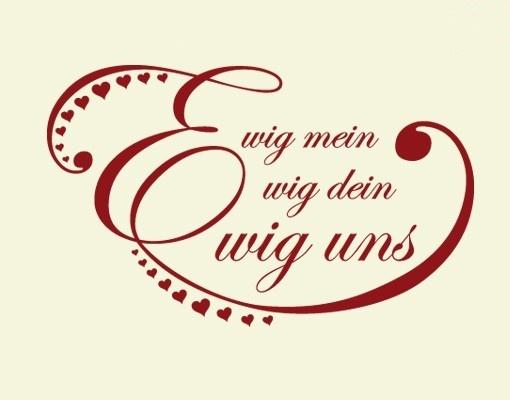 Ewig mein ewig dein ewig uns my life pinterest for Ewig dein ewig mein ewig uns englisch