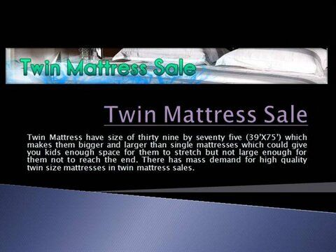 Visit our site http://twinmattressforsale.net/ for more information on Twin Mattress Size. The largest reason these twin mattress sale are so popular is that they can easily suit small and not enough rooms. It is often tailored to fit into any sort of dimension of space. Twin mattress sale provides wide range of practical sizes and quickly cost effective price assortments. These bed mattress are the most effective for tiny spaces, they are a favorite among people staying in confined rooms.