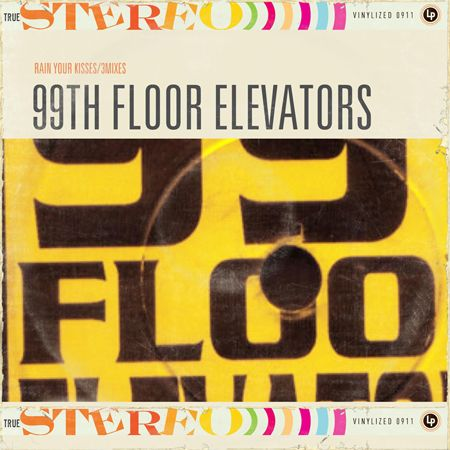 99th Floor Elevators 'Rain Your Kisses'