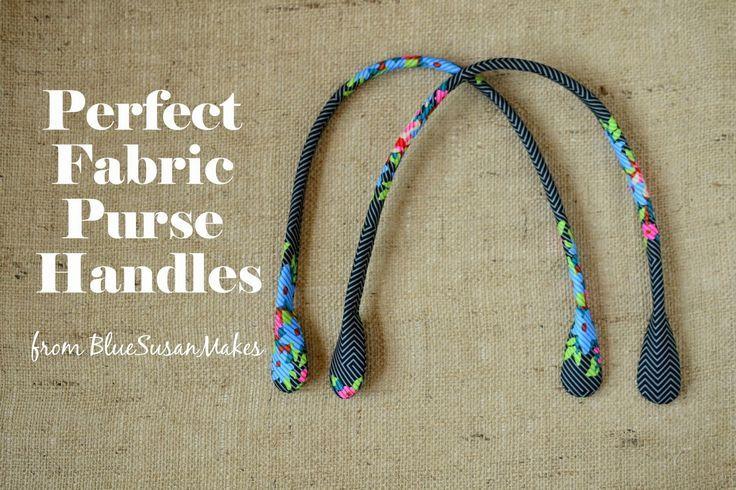blueSusan makes: Perfect Fabric Purse Handle Tutorial