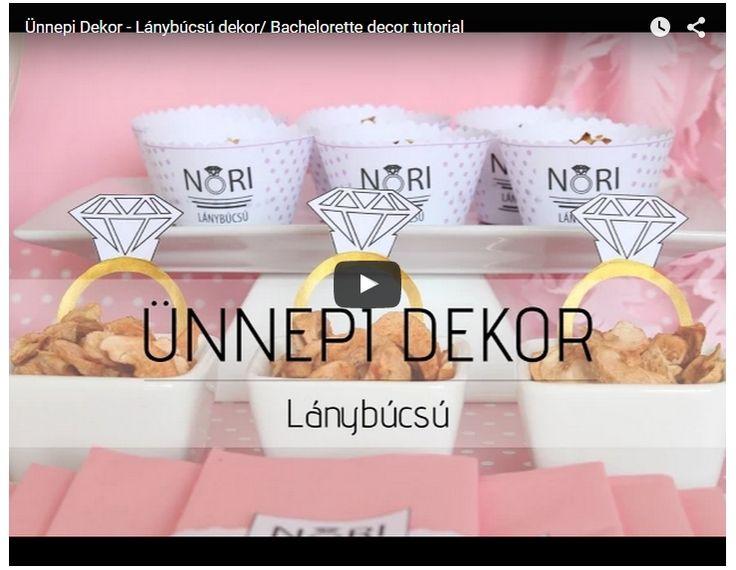 VIDEÓ - LÁNYBÚCSÚS DEKOR