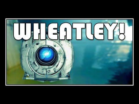 Portal 2 - Wheatley Through The Whole Game