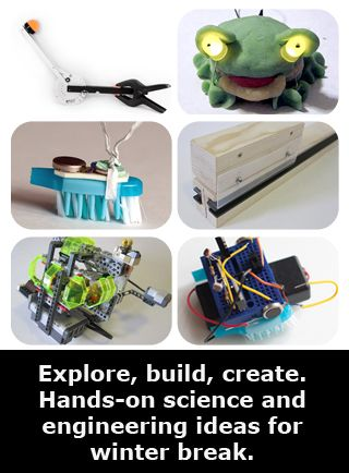"""""""Science and Engineering Activities for the Winter Break (Or Any Time!)"""": suggestions for hands-on #science and engineering activities to do with your kids -- or to help keep them occupied -- during the long winter break! [Source: Science Buddies, http://www.sciencebuddies.org/blog/2013/12/science-and-engineering-activities-for-the-winter-break-or-any-time.php?from=Pinterest] #STEM #scienceproject #familyscience #robotics"""
