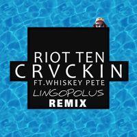 Riot Ten - Crvckin Ft Whiskey Pete (Lingopolus Remix) by Lingopolus ◍ on SoundCloud