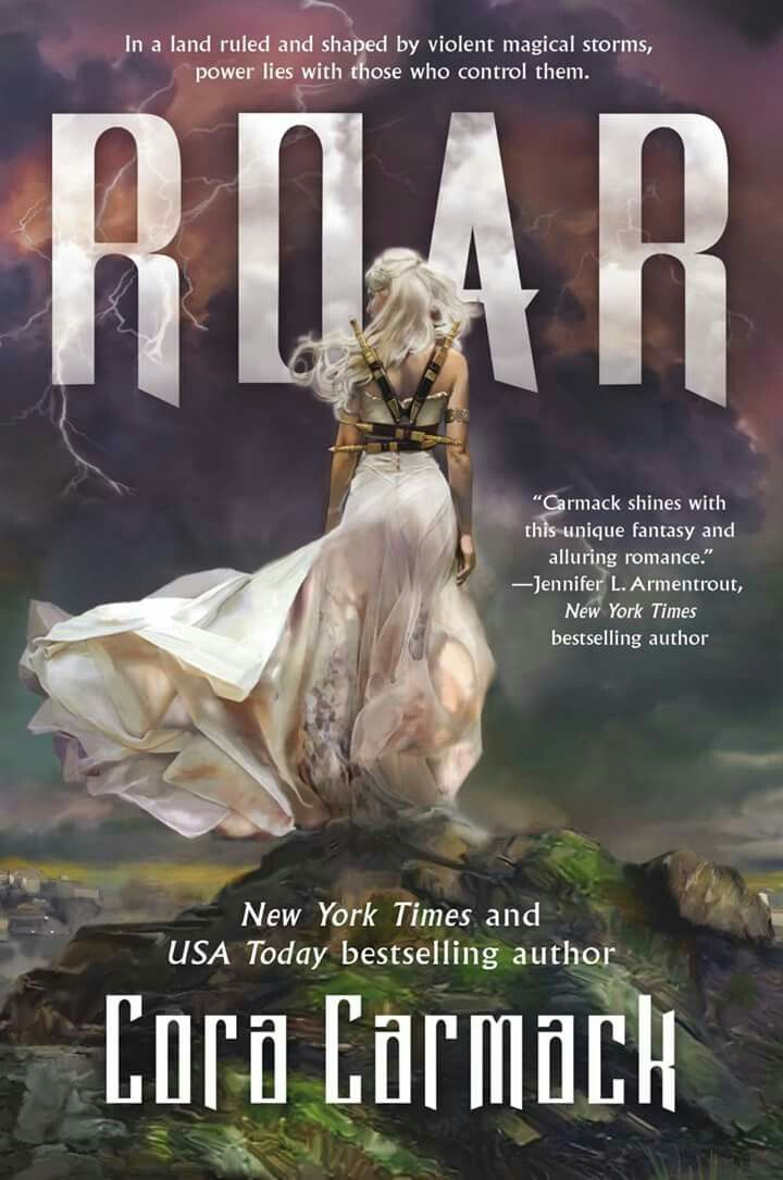 #Roar by Cora Carmack  In a land ruled and shaped by #violent #magical #storms, power lies with those who control them.  Cora Carmack InkSlinger PR  https://ktcastle.wordpress.com/?p=2280 #youngadultfantsy #youngadult #fantasy #YA #excerpt