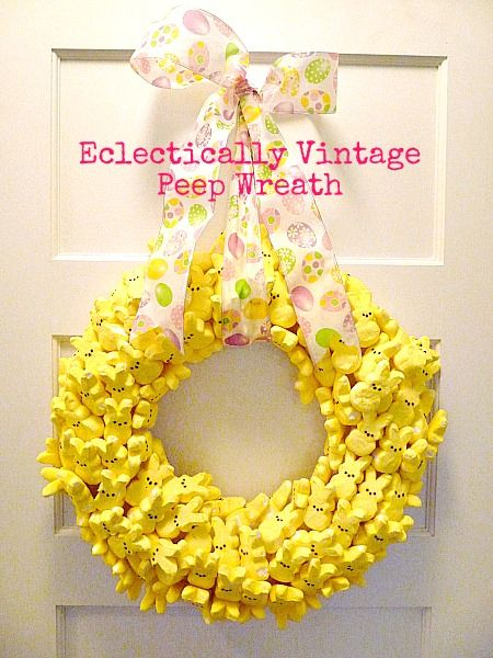 Party with My Peeps Easter Wreath  (Made by the fabulously talented Kelly at Eclectically Vintage.)
