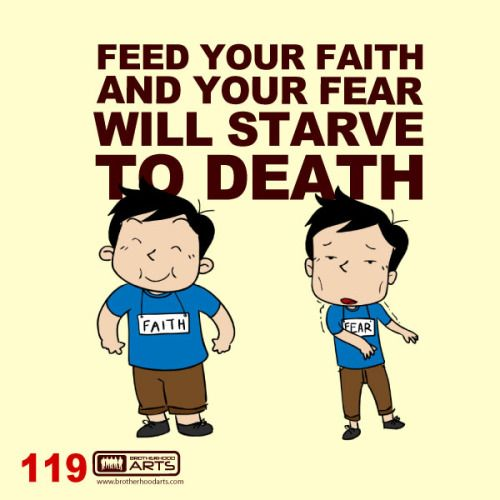 "119: Ahmad Says ""Feed your faith and your fear will starve to death."""