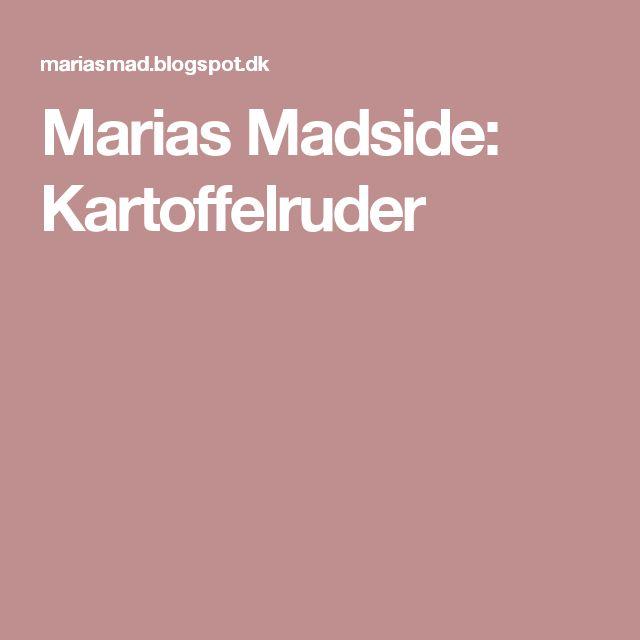 Marias Madside: Kartoffelruder