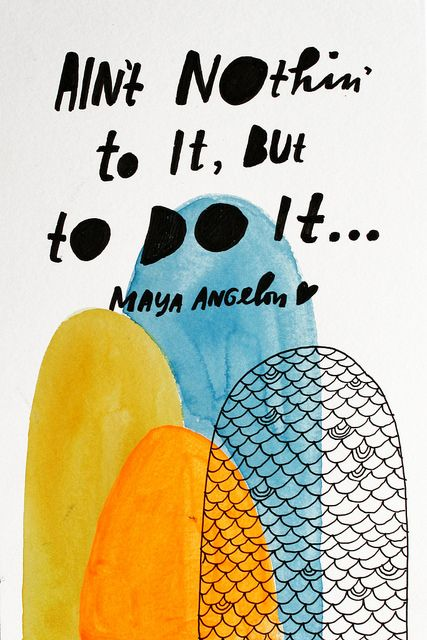 Maya Angelou quote illustrated by Lisa Congdon