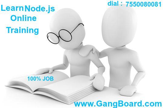 Learn Node.js Online Training form GangBoard with Job Assurance.