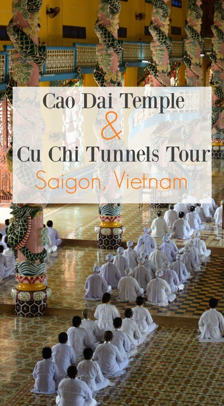 Saigon Vietnam. The Cao Dai Temple and Cu Chi Tunnel full day tour from Vietnam….