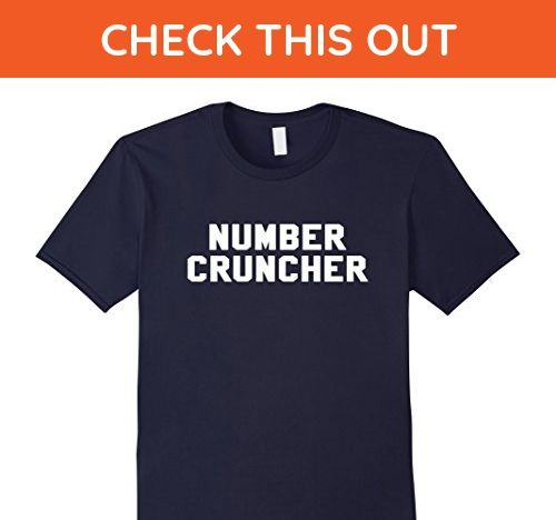 Mens Number Cruncher Nickname Novelty Funny Accountant Shirt Large Navy - Funny shirts (*Amazon Partner-Link)