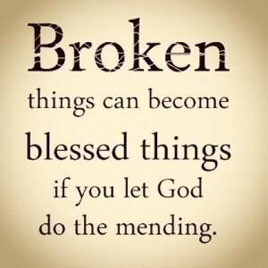 Give it all to God and He'll fix what's broken. Put all your trust in Him. :) by jenifer