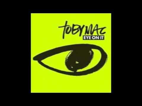 Toby mac- Eye On It Full Song ///LOVE his new album! Tobymac is a trailblazer in Christian music.
