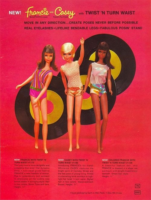 "Trade advertisement for the Twist 'N Turn Francie and Casey range of dolls, United States, 1967, by Mattel. In addition to having jointed rubber-like vinyl legs and twisting waists, the Francie doll, billed as Barbie's younger and more Mod cousin, came in a ""colored"" version as well making her the first black member of the Barbie line of dolls."