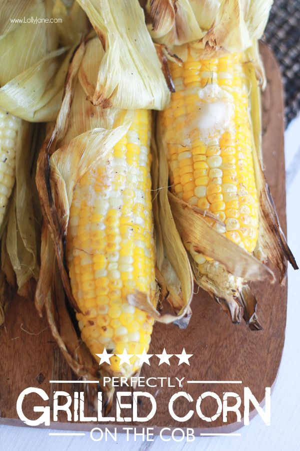 Perfectly grilled corn on the cob