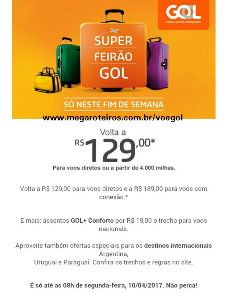 SUPER FEIRÃO GOL: volta a R$ 129,00. Só neste FDS! ✈ www.megaroteiros.com.br/voegol ___________________________________  #douglasviajante #fantrip #profissaoaventura  #destinosimperdiveis #melhoresdestinos #vivinaviagem #omundoeminhasvoltas #dicasdeviagembr #viajaretudodebom #porondefor #vivadeperto #dicasdeviagem10 #submarinoviagens #viajenaviagem #passagembarata #superfeiraogol #gol #promoção #aproveite