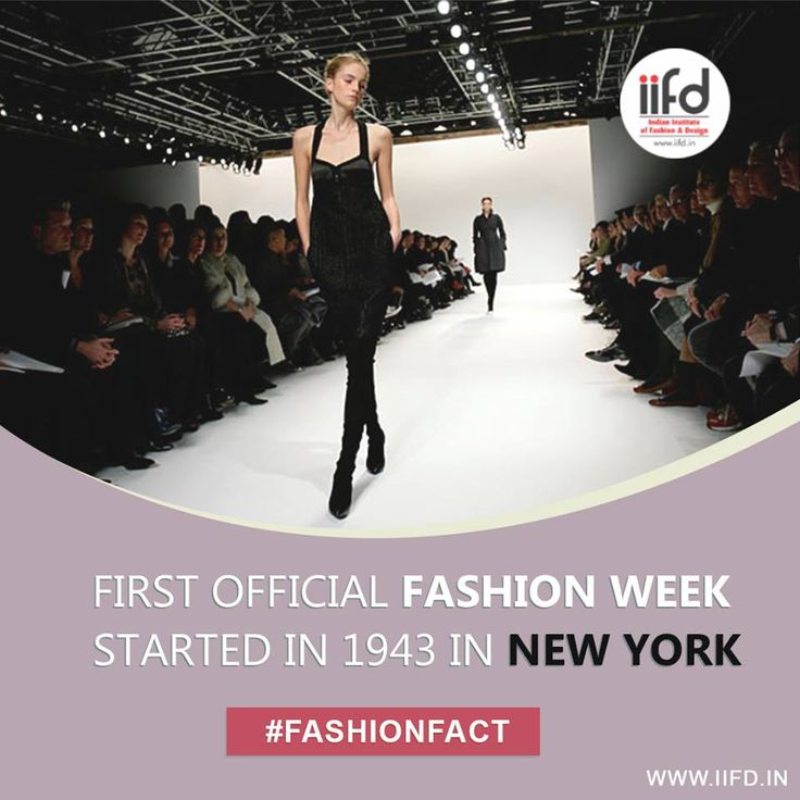 Did You Know First Official Fashion Week Started In 1943 New York Interior Design InstituteInterior