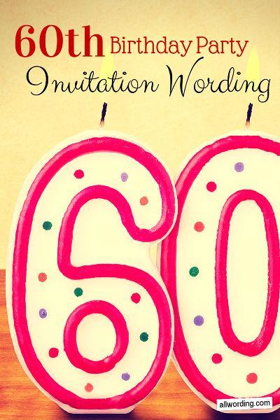 60th Birthday Invitation Wording Invitation Wording
