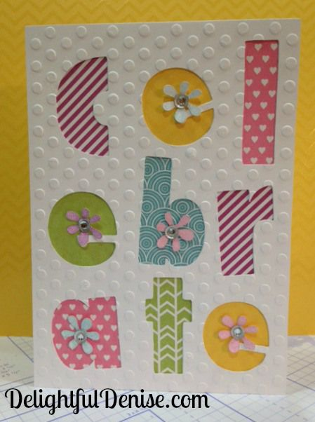 I love the fun overlay cards that you can make using CTMH Artfully Sent Cricut cartridge.