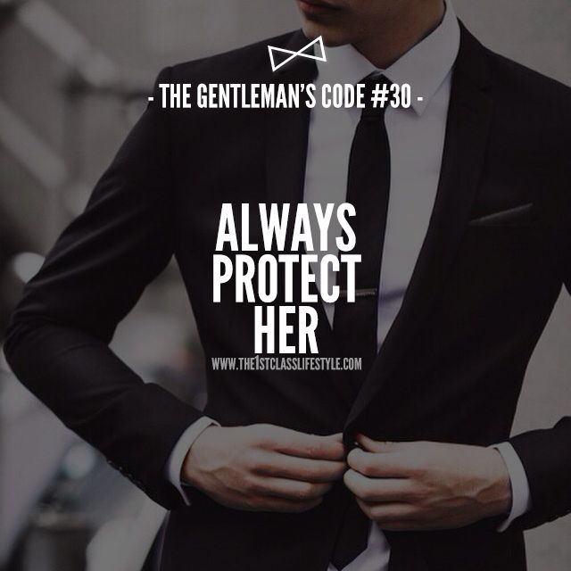 The Gentleman's Code #30...There's a reason God made Eve from one of Adam's ribs. She is meant to protect his heart, and he is meant to keep her close to him and protect her in all other ways, including her heart. You must realize the importance of protecting and the difference between that and being domineering. I assure you, there is a vast difference, gentlemen!