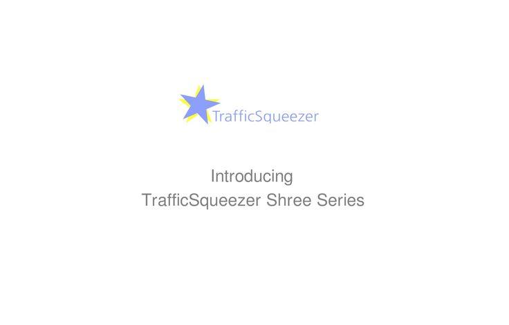Introducing TrafficSqueezer Linux WAN Optimization Shree Series