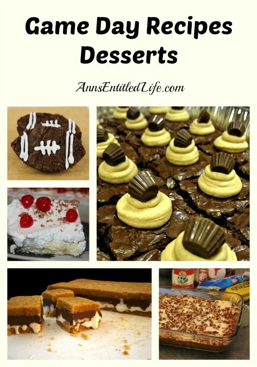 Game Day Recipes – Desserts - 12 winning dessert recipes to enjoy during the next big game, or any party time!  http://www.annsentitledlife.com/recipes/game-day-recipes-desserts/