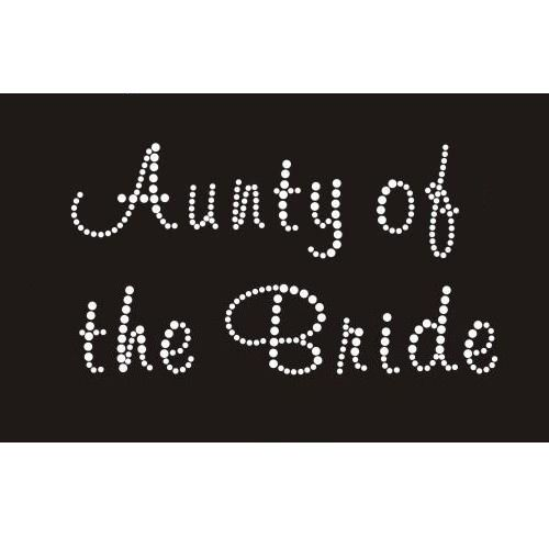 Aunty of the Bride - Iron On Diamante Transfer