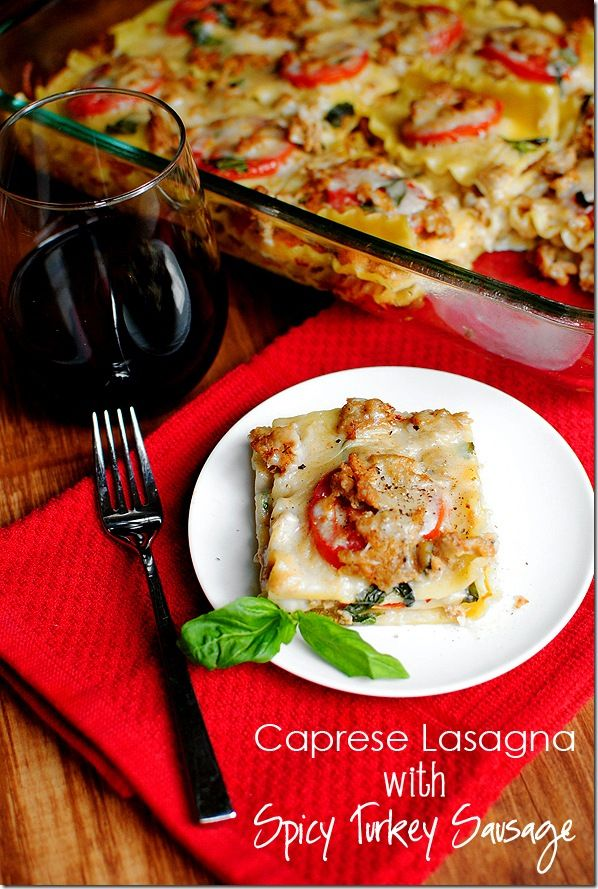 Caprese Lasagna with Spicy Turkey Sausage. Layers of tomato, basil, mozzarella, and spicy turkey sausage, enveloped in a creamy white sauce.: Summer Lasagna, White Sauces, Recipe, Capr Lasagna, Tomatoes Basil Mozzarella, Spicy Turkey, Caprese Lasagna, Iowa Girls Eating, Turkey Sausages