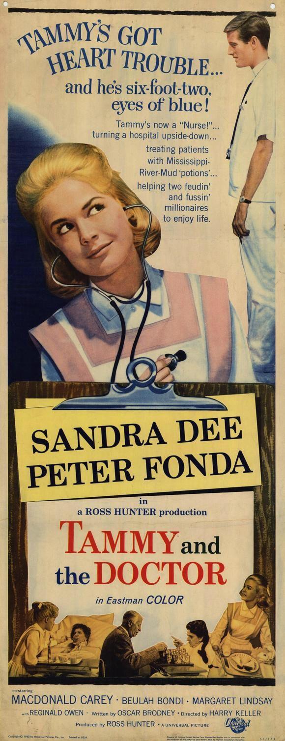 Tammy and the Doctor (1963) Stars: Sandra Dee, Peter Fonda, Macdonald Carey, Margaret Lindsay, Adam West, Beulah Bondi ~ Director: Harry Keller