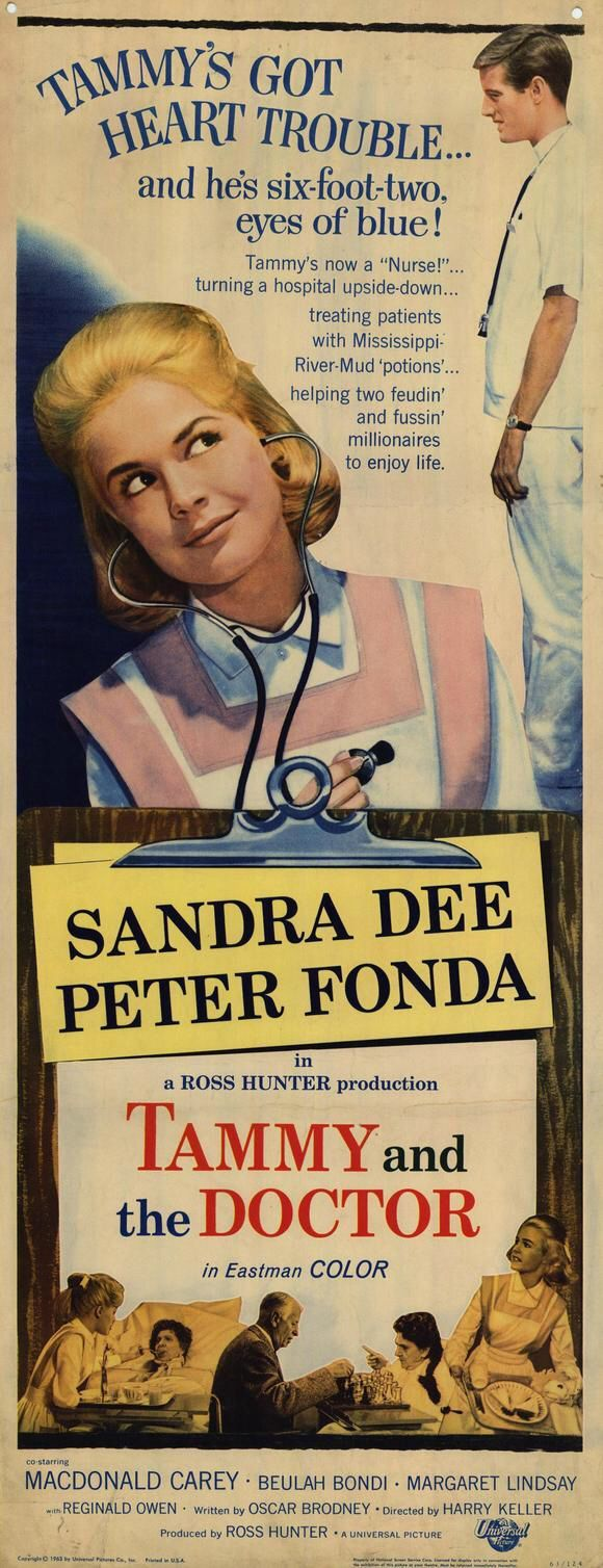 Tammy and the Doctor (1963) Stars: Sandra Dee, Peter Fonda, Macdonald Carey, Margaret Lindsay, Adam West, Beulah Bondi ~ Director: Harry Keller