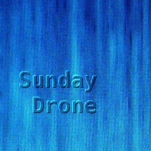 Sunday Drones