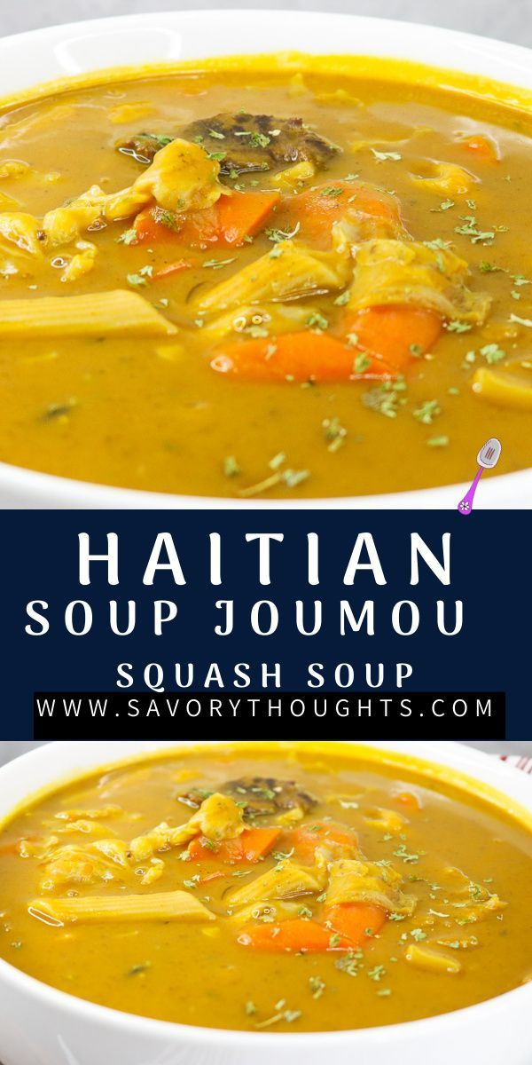 Soup Joumou Haitian Squash Soup Instant Pot Version Savory Thoughts Recipe Haitian Food Recipes Soup Joumou Pot Recipes Healthy
