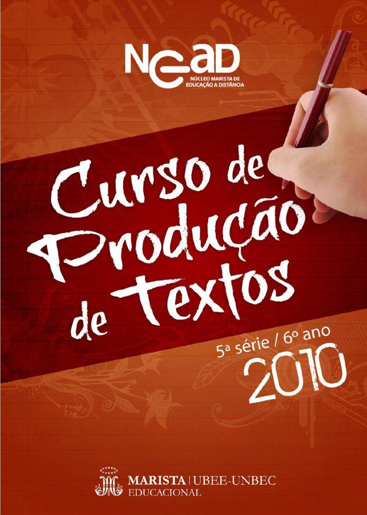 Curso de Produção de Textos - NEaD 5ª Série/6º Ano- 2010