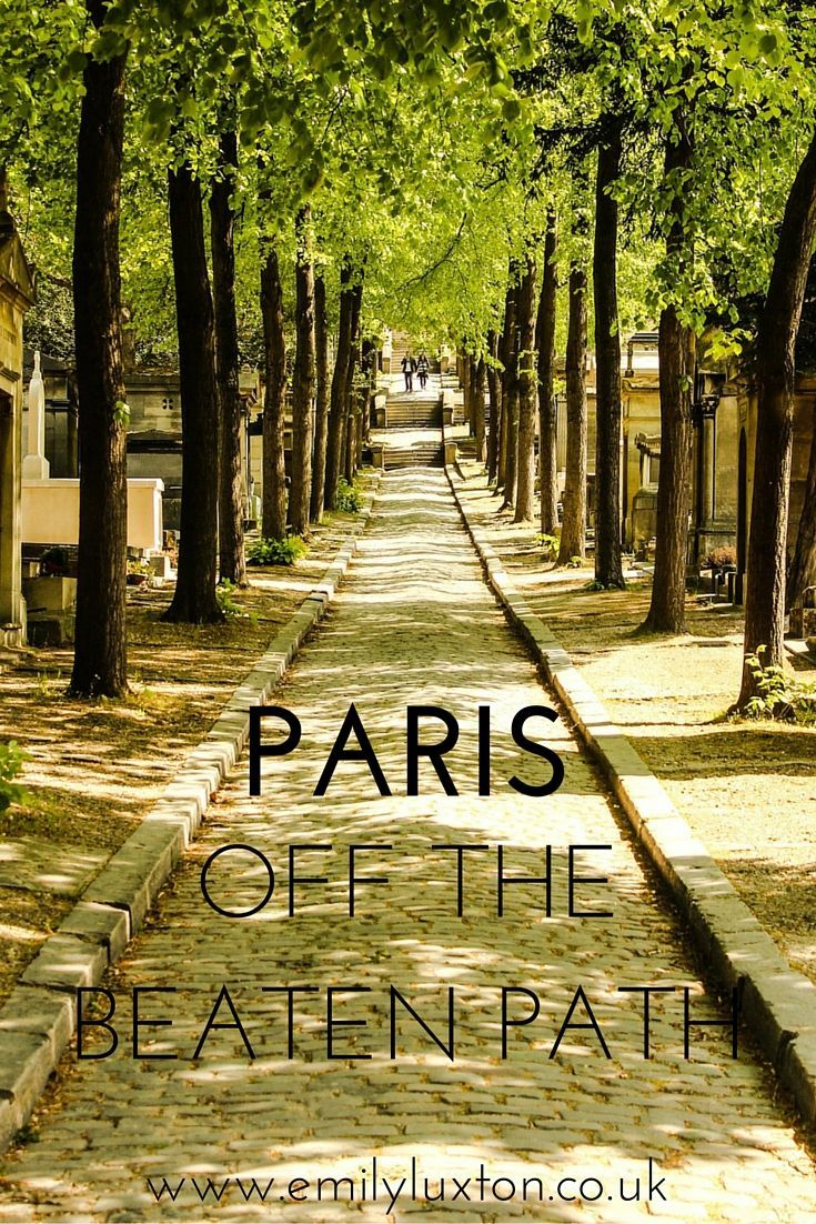 Paris off the Beaten Path - my top tips for alternative and offbeat things to do.: