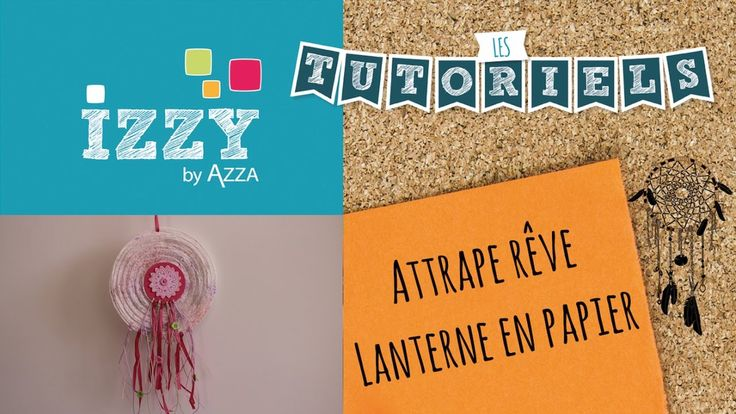 Fabrication d'un attrape rêves | Lanterne papier