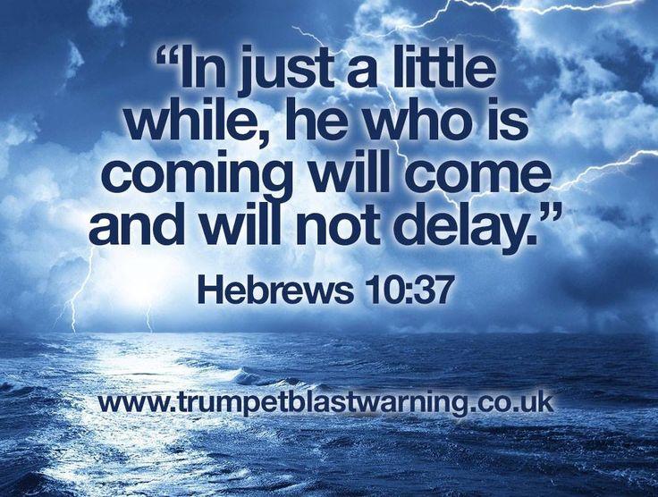 Hebrews 10:37