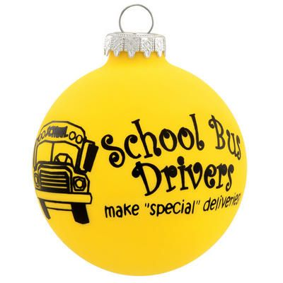 """Need a great gift idea for that special bus driver? Well we have just the right ornament for you!  Crafted exclusively for Bronner's, this charming double-sided ornament features a picture of a school bus and the phrase, <I><font color = """"green"""">School Bus Drivers make """"special"""" deliveries!</I></font>, printed in black along the smooth yellow surface.  This <i>school bus drivers</i> ornament is 3"""" tall and crafted of glass from Hungary."""