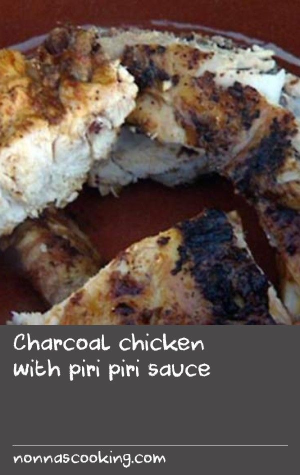 Charcoal chicken with piri piri sauce | This recipe is a derivation of the famous spicy piri piri sauce from Angola, where Luis' grandmother devised a marinade and sauce that would later travel the world. Angola was of course a colony of Portugal and many Portuguese families were encouraged to settle there. The Fernandez family was one.