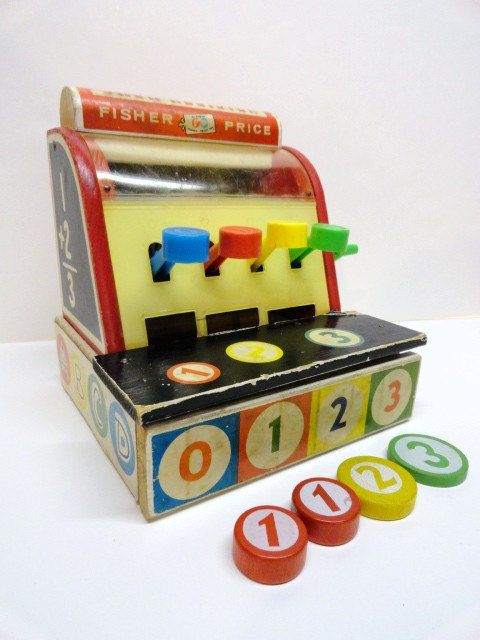 Fisher Price Cash Register, 1960's. This was my favorite toy in my first grade classroom