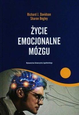 Życie emocjonalne mózgu Begley, Davidson